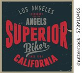 vintage biker graphics and... | Shutterstock .eps vector #573910402