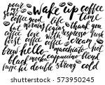 ink hand lettering with coffee... | Shutterstock .eps vector #573950245