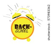 back to school graphic design ... | Shutterstock .eps vector #573983362