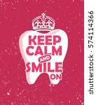 dental care motivation quote... | Shutterstock .eps vector #574114366