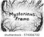 frame with mysterious forest  ... | Shutterstock .eps vector #574306732