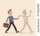a man will be put to work tired ... | Shutterstock .eps vector #574362982