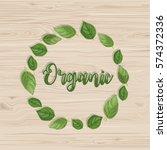 organic calligraphy inscription.... | Shutterstock .eps vector #574372336