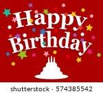 birthday greeting card | Shutterstock . vector #574385542