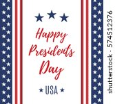 happy presidents day poster or... | Shutterstock . vector #574512376