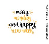 week days motivation quotes.... | Shutterstock .eps vector #574553542