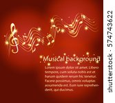 musical background with notes... | Shutterstock .eps vector #574743622