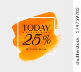 sale today 25  off sign over... | Shutterstock .eps vector #574759702