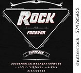 rock forever script handcrafted ... | Shutterstock .eps vector #574785622