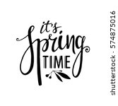 Words Its Spring Time. Vector...