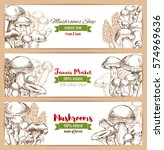 mushrooms banners of edible... | Shutterstock .eps vector #574969636