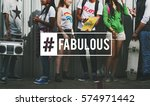 hashtag awesome fabulous cool... | Shutterstock . vector #574971442