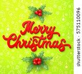 xmas 3d lettering inscription... | Shutterstock . vector #575110096