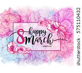 eight march women's day... | Shutterstock .eps vector #575110432