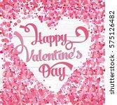 happy valentine's day. vector...   Shutterstock .eps vector #575126482