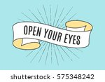 ribbon banner with text open... | Shutterstock .eps vector #575348242