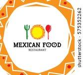 mexican food logo design... | Shutterstock .eps vector #575352262