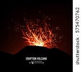eruption volcano vector.... | Shutterstock .eps vector #575470762