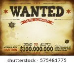 wanted vintage western poster ... | Shutterstock .eps vector #575481775