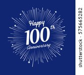 happy 100 anniversary. with... | Shutterstock .eps vector #575665282