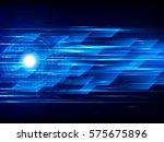 high speed. abstract technology ... | Shutterstock .eps vector #575675896