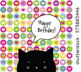 happy birthday card. cat... | Shutterstock .eps vector #575885446