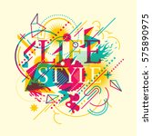 colorful abstract lifestyle... | Shutterstock .eps vector #575890975