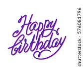 happy birthday lettering | Shutterstock .eps vector #576081796