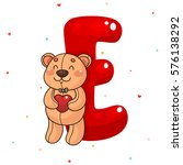 cute teddy bear and letter e ... | Shutterstock .eps vector #576138292