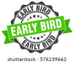 Stock vector early bird stamp sticker seal round grunge vintage ribbon early bird sign 576239662