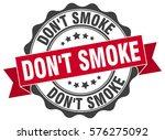 don't smoke. stamp. sticker.... | Shutterstock .eps vector #576275092