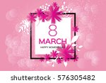 8 march with geometric cristal. ... | Shutterstock .eps vector #576305482