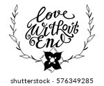 love without end. hand lettered ...   Shutterstock .eps vector #576349285
