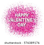 happy valentine's day greetings.... | Shutterstock .eps vector #576389176