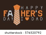 happy father's day vector. | Shutterstock .eps vector #576520792