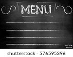 chalk board. caption menu.... | Shutterstock .eps vector #576595396