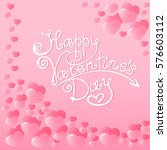 frame of pink hearts with a... | Shutterstock .eps vector #576603112