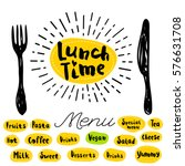 lunch time  fork  knife  menu.... | Shutterstock .eps vector #576631708