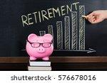 close up of retirement saving...   Shutterstock . vector #576678016