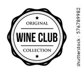 wine club logo vintage isolated ... | Shutterstock .eps vector #576789982