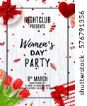 party poster for women's day.... | Shutterstock .eps vector #576791356