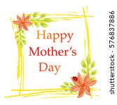 happy mother's day. ... | Shutterstock .eps vector #576837886