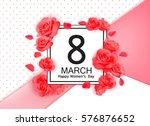 8 march modern background... | Shutterstock .eps vector #576876652