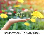 work accident word on the white ... | Shutterstock . vector #576891358
