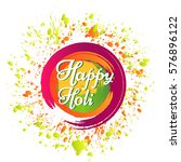 happy holi festival of colours... | Shutterstock .eps vector #576896122