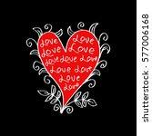 heart made of lettering.... | Shutterstock .eps vector #577006168