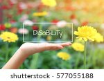 disability words on women hand. ... | Shutterstock . vector #577055188