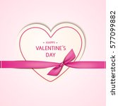happy valentine's day card with ... | Shutterstock .eps vector #577099882