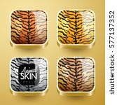 set of wild animal skin icons   ... | Shutterstock .eps vector #577137352