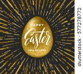 golden easter egg with holiday... | Shutterstock .eps vector #577278772